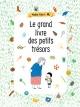 Couverture : Grand livre des petits trésors (Le)  Aki, Nadine Robert