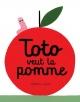 Couverture : Toto veut la pomme Mathieu Lavoie