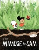 Couverture : Mimose et Sam Catherine Lamontagne-drolet