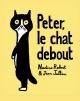 Couverture : Peter, le chat debout Nadine Robert, Jean Jullien