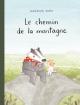 Couverture : Le chemin de la montagne Marianne Dubuc