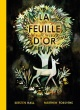 Couverture : La feuille d'or Kirsten Hall, Matthew Forsythe