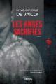 Couverture : Les anges sacrifiés : une enquête de l'inspecteur Jeanne Laberge Sylvie-catherine De Vailly L.