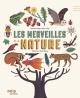 Couverture : Les merveilles de la nature Mike Jolley, Owen Davey, Amanda Wood
