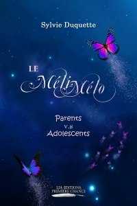 Vignette du livre Méli-Mélo (Le): Parents vs adolescents