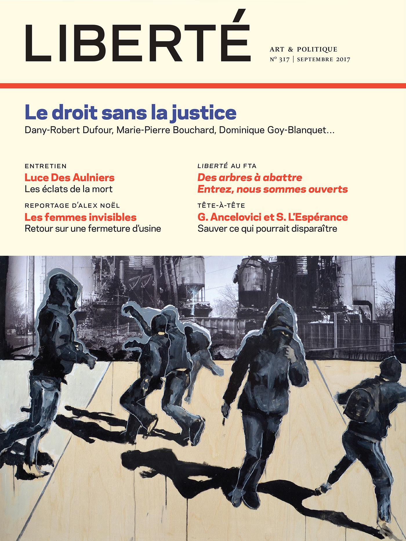Couverture : Liberté, No 317 : Le droit sans justice