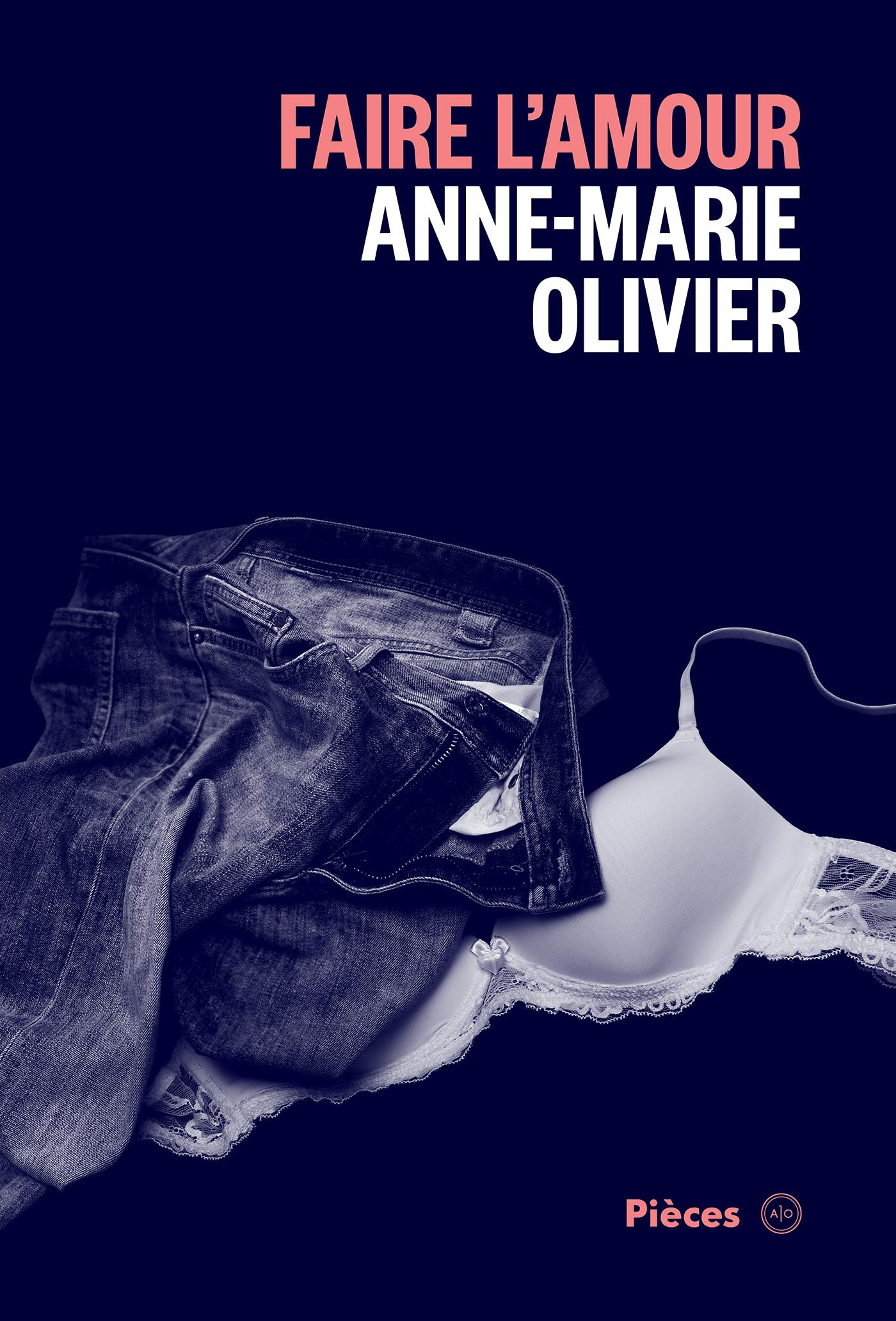 Couverture : Pièces T.1: Faire l'amour Anne-marie Olivier