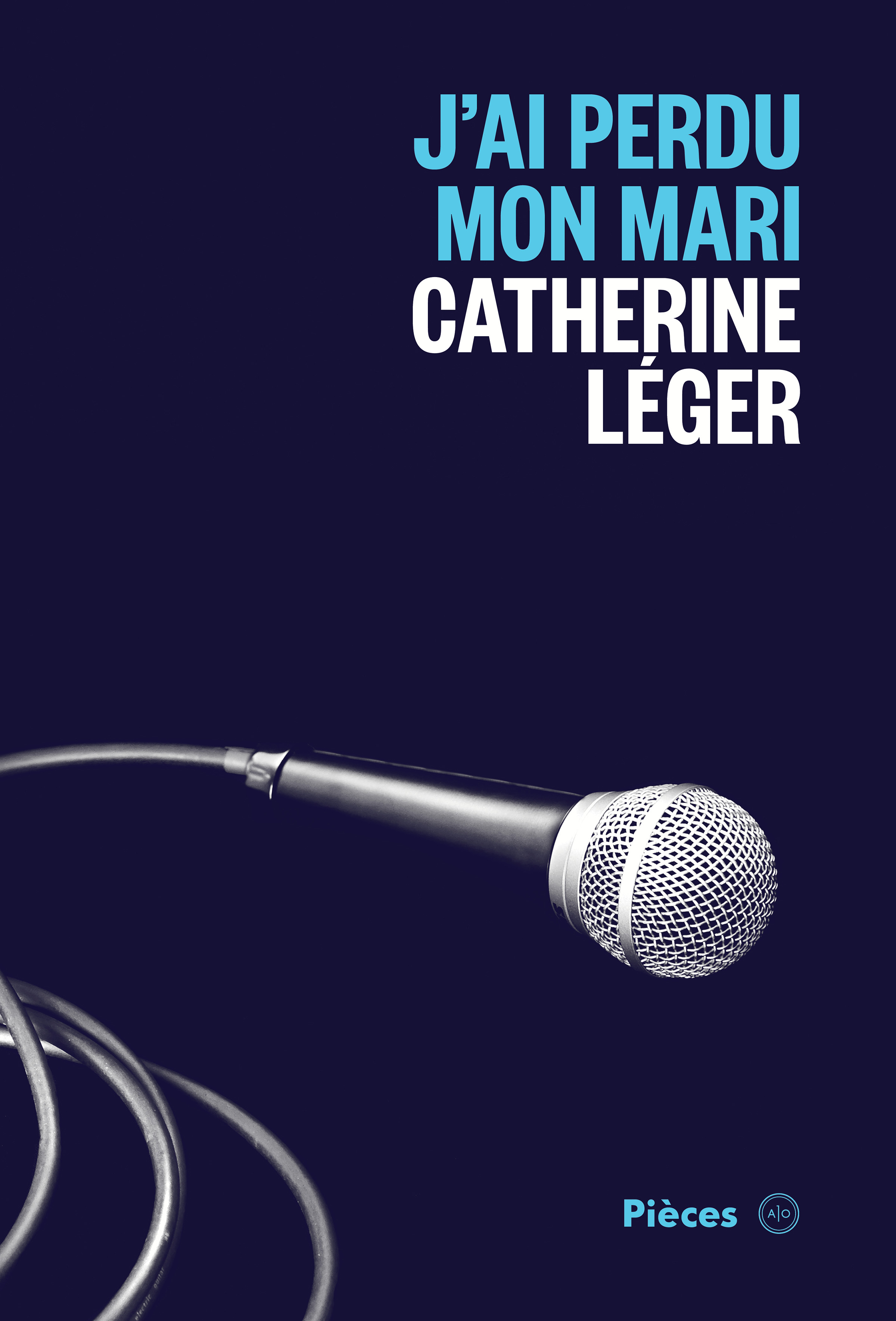 Couverture : Pièces T.4: J'ai perdu mon mari Catherine Léger