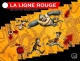 Couverture : La ligne rouge Olivier Carpentier, Julien Paré-sorel, Jeik Dion, Olivier Jobin, Dominique Carrier