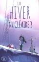 Couverture : Hiver nucléaire T.3  Cab