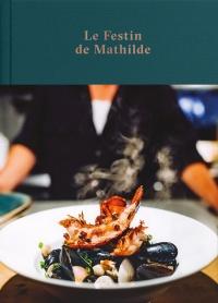 Le festin de Mathilde