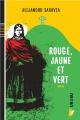 Couverture : Rouge, jaune et vert Alejandro Saravia