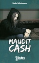 Couverture : Maudit cash Nadia Bellehumeur