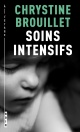 Couverture : Soins intensifs Chrystine Brouillet