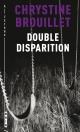 Couverture : Double disparition Chrystine Brouillet