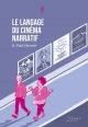 Couverture : Le langage du cinéma narratif Henri-paul Chevrier