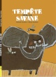 Couverture : Tempête sur la savane Manon Gauthier, Michaël Escoffier
