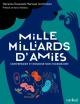 Couverture : Mille milliards d'amies : comprendre et nourrir son microbiome Yanick Villedieu, Marianne Desautels-marissal