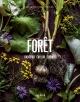 Couverture : Forêt : identifier, cueillir, cuisiner Ariane Paré-le Gal