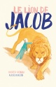Couverture : Le lion de Jacob Alexis Deacon, Russell Hoban