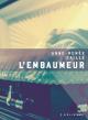 Couverture : L'embaumeur Anne-renée Caillé