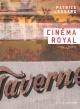 Couverture : Cinéma Royal Patrice Lessard