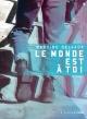 Couverture : Le monde est à toi Martine Delvaux