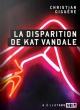 Couverture : La disparition de Kat Vandale Christian Giguère