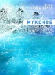 Couverture : Mykonos Olga Duhamel-noyer