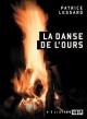 Couverture : La danse de l'ours Patrice Lessard