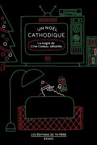 Un Noël cathodique : la magie de Ciné-cadeau déballée