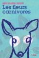 Couverture : Les fleurs carnivores Marie-chantale Gariépy