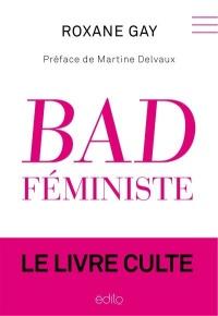 Bad féministe : Le livre culte