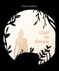 Clair de femme : la face cachée de la princesse