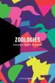 Couverture : Zoologies Laurence Leduc-primeau