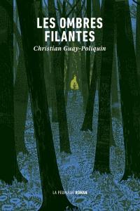Vignette du livre Les ombres filantes