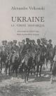 Couverture : Ukraine: la vérité historique Jean-pierre Arrignon, Gérard Conio, Alexandre Wolkonsky