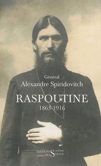 Raspoutine: 1863-1916