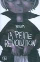 Couverture : La petite révolution  Boum