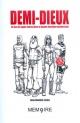 Couverture : Demi-dieux :40 ans de super-héros dans la BD québécoise Jean-dominic Leduc