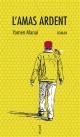 Couverture : L'amas ardent Yamen Manaï