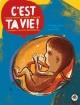 Couverture : C'est ta vie: l'encyclopédie qui parle d'amitié, d'amour et... Thierry Lenain, Benoît Morel
