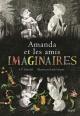 Couverture : Amanda et les amis imaginaires Emily Gravett, A. F. Harrold