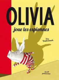 Olivia joue les espionnes