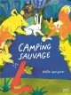 Couverture : Camping sauvage Julia Woignier
