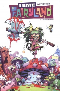 I Hate Fairyland T.1 : Le vert de ses cheveux - Skottie Young
