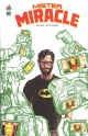 Couverture : Mister Miracle Mitch Gerads, Tom King