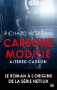 Couverture : Carbone modifié Richard Morgan