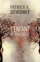 Couverture : Le cycle de Syffe. L'enfant de poussière Fanny Etienne-artur, Patrick K. Dewdney
