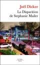 Couverture : La disparition de Stephanie Mailer Joël Dicker